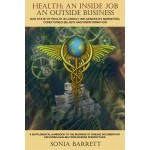 Health an Inside Job an outside business - BOOK